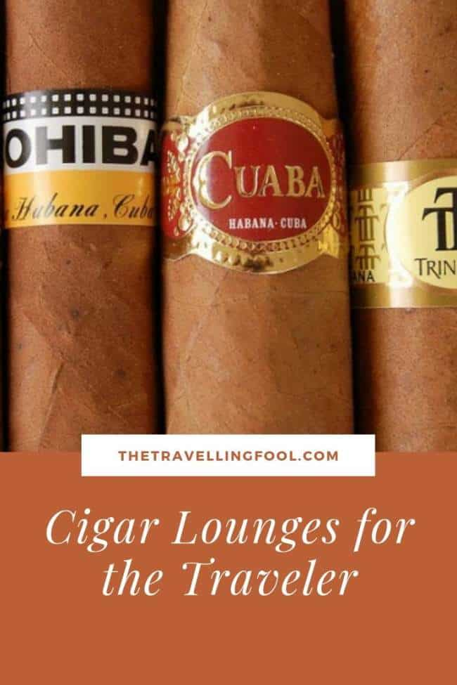 A great selection of Cigar Lounges around the world for when you are traveling.