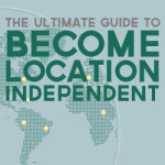 How to Become Location Independent