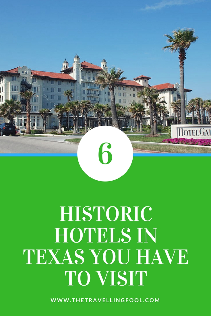 Historic Hotels in Texas