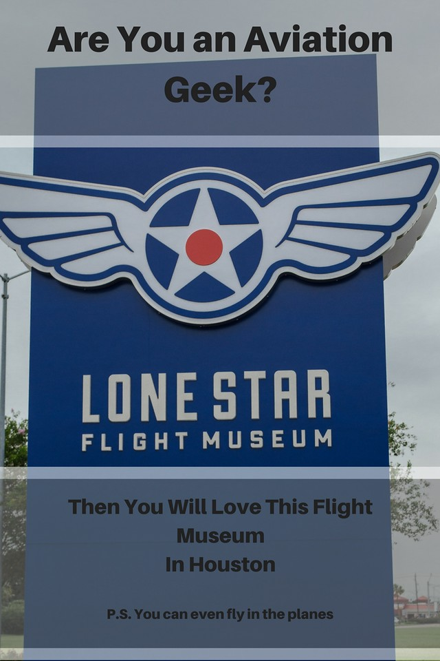 Lone Star Flight Museum Houston Texas