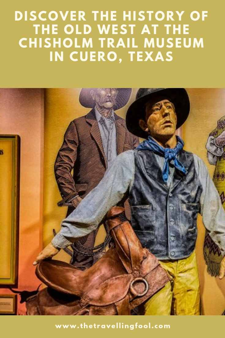Discover The History Of The Old West At The Chisholm Trail Museum in Cuero Texas #History #Museums #Travel #Texas