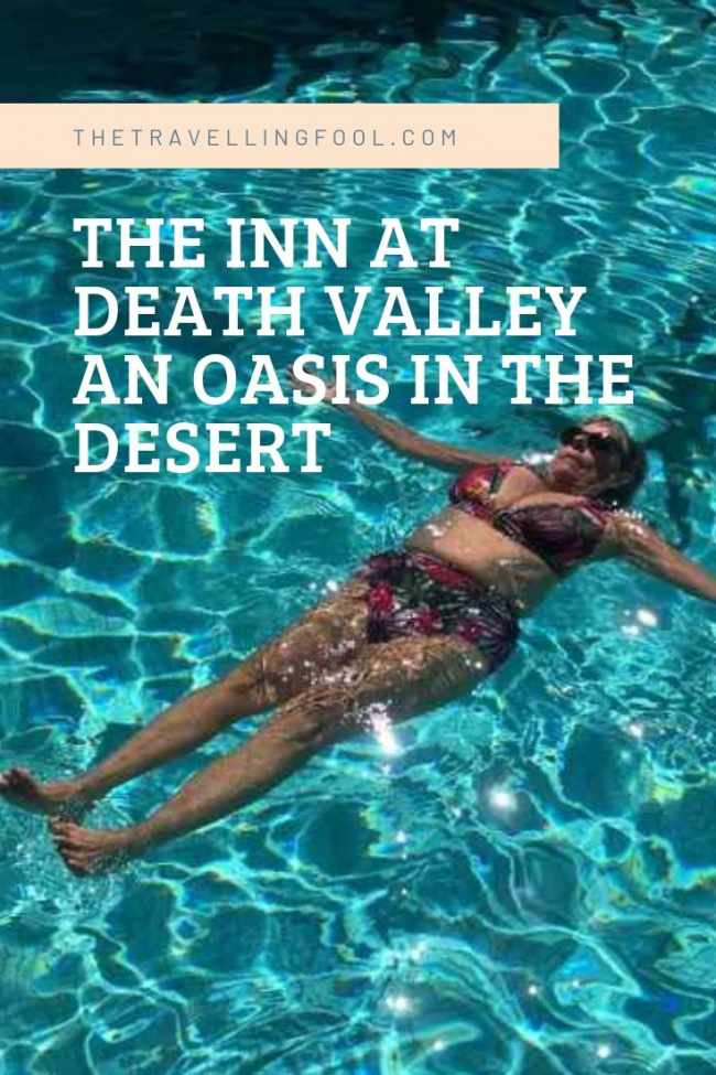 The Inn at Death Valley An Oasis in The Desert