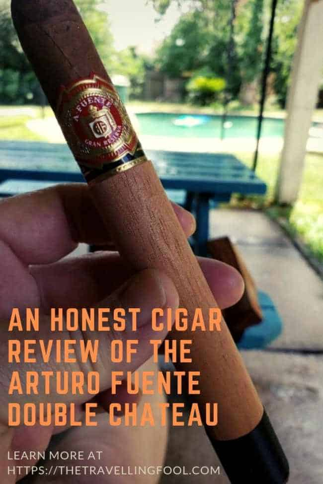 Cigar Review of the Arturo Fuente Double Chateau