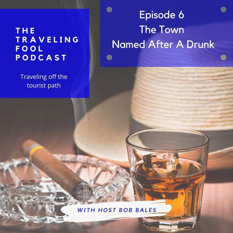 The Traveling Fool Episode 6 / The Town Named After a Drunk