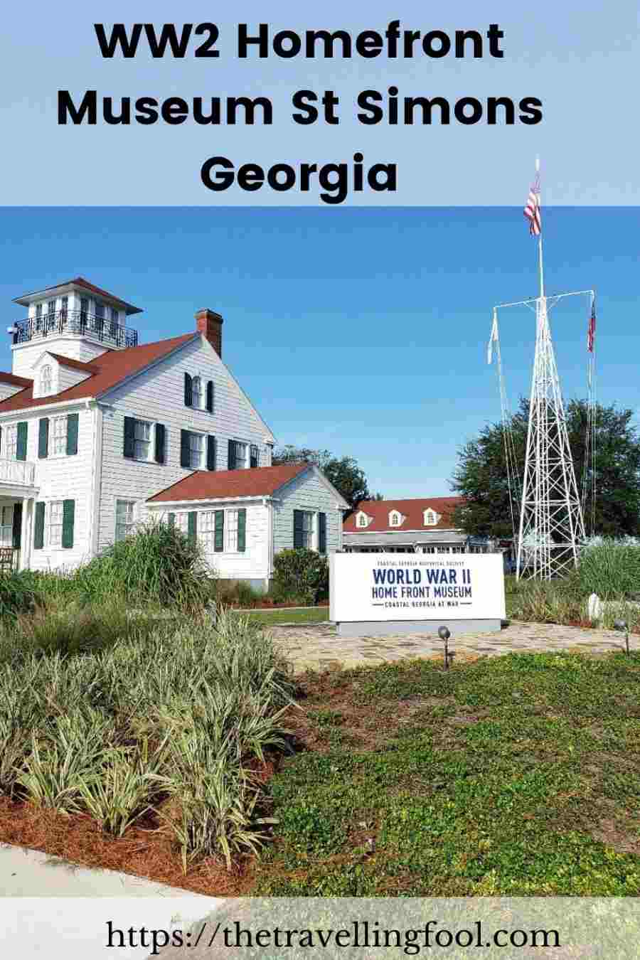 World War II Home Front Museum and the Role Coastal Georgia Played in the War